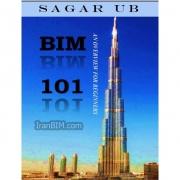BIM 101 AN OVERVIEW FOR BEGINNERS