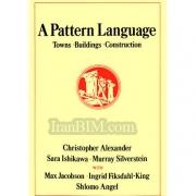 A Pattern Language- Towns, Buildings, Construction