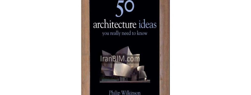50Architecture Ideas You Really Need to Know