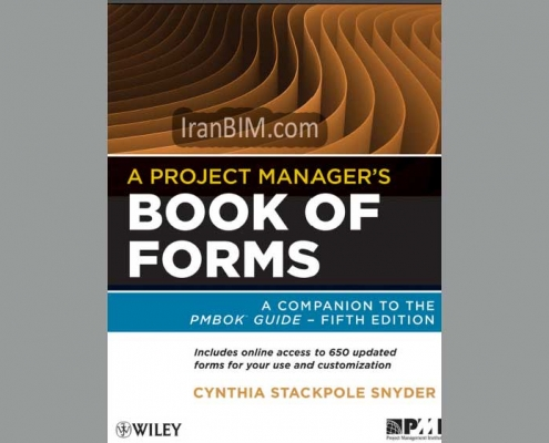A Project Manager's Book of Forms